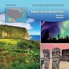 Non-Continental: Alaska, Hawaii by David Petechuk (Hardback, 2015)