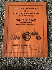 Allis Chalmers Operating Amp Repair Parts Illustrators Wd Disc Plows Manual
