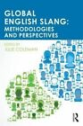 Global English Slang: Methodologies and Perspectives by Taylor & Francis Ltd (Paperback, 2014)