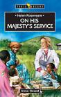 Helen Roseveare: On His Majesty's Service by Irene Howat (Paperback, 2007)