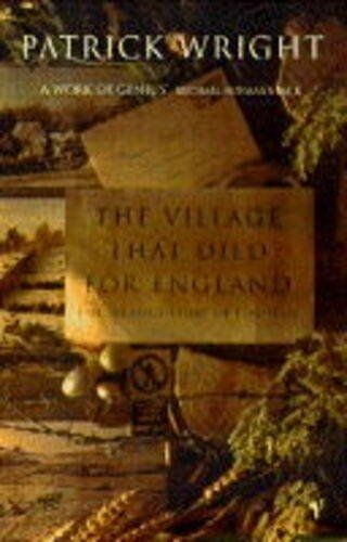 The Village That Died for England: Strange Story of Tyneham,Patrick Wright