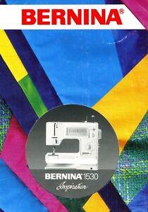 bernina 1530 instruction manual ebay rh ebay com bernina 1530 service manual bernina 1530 inspiration manual