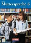Unsere Muttersprache 6. Neubearbeitung. Schülerbuch. Sachsen. Neue Rechtschreibung von Bernd Skibitzki und Simone Fischer (2004, Taschenbuch)