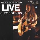 Live City Sounds by Mary Lou Lord (CD, Jan-2002, Teepee Records)