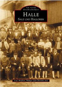 Halle-Salz-und-Halloren-Stadt-Geschichte-Bildband-Bilder-Buch-Fotos-Archivbilder