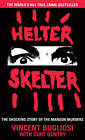 Helter Skelter: The True Story of the Manson Murders by Vincent Bugliosi, Curt Gentry (Paperback, 2015)