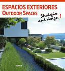 Outdoor Spaces: Strategies and Design! by Instituto Monsa de Ediciones (Paperback, 2013)