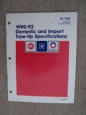 1990 - 1992 AC Delco General Motors Tune-Up Specs Manual Domestic Import Auto R