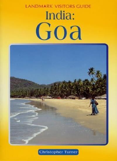 Goa (Landmark Visitor Guide),Christopher Turner