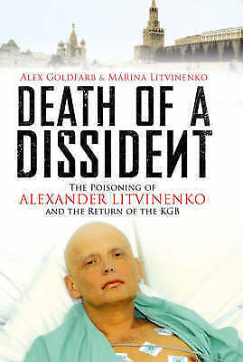 """1 of 1 - """"AS NEW"""" Death of a Dissident: The Poisoning of Alexander Litvinenko and the Ret"""