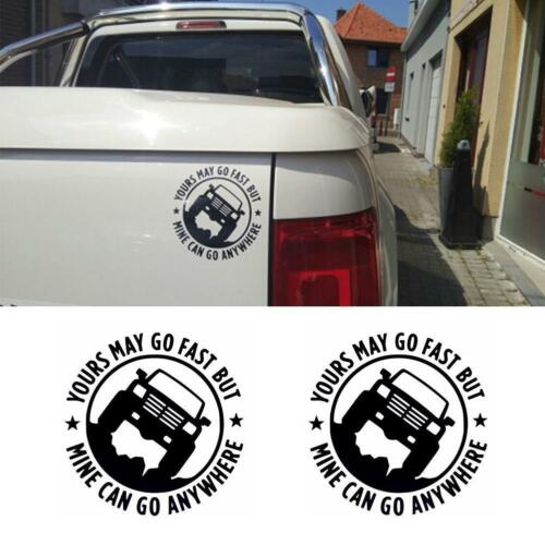 Yours May Go Fast But Mine Can Go Anywhere Funny Jeep Car Decal Vinyl Sticker BN