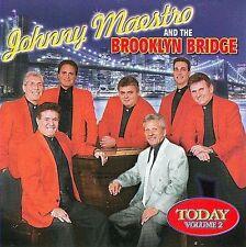 MAESTRO,JOHNNY & BROOKLYN B...-TODAY 2  CD NEW