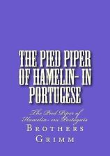 The Pied Piper of Hamelin- in Portugese : The Pied Piper of Hamelin- Em...