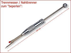 NEU-TRENNMESSER-Nahttrenner-zum-034-beperlen-034-Auch-Klinge-solo-Baenderdorn