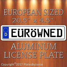 EüRöWNED EURO STYLE Aluminum European License Plate Tag EUROWNED Germany German