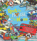 Spot the... Mouse on the Move by Sarah Khan (Paperback, 2016)
