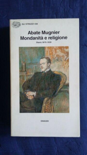 Abate Mugnier Mondanità e religione diario 1879-1939 Einaudi 1997