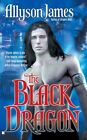 The Black Dragon 9780425218440 by Allyson James Paperback