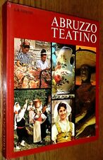 Abruzzo Teatino 1974 Leonardo  B. Esseno Italian Language Italy Travel Region