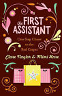 The First Assistant: A Continuing Tale from Behind the Hollywood Curtain by Mimi Hare, Clare Naylor (Paperback, 2007)