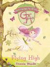 Flying High by Titania Woods (Hardback, 2008)