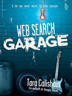 Web Search Garage by Tara Calishain (Paperback, 2004)
