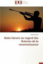 Boko Haram Au Regard des Theories de la Reconnaissance by Kitwana Tanda...