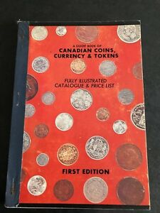a-guide-book-of-canadian-coins-currency-amp-tokens-1st-edition
