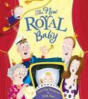 The New Royal Baby by Timothy Knapman (Paperback, 2015)