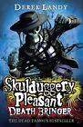 Skulduggery Pleasant 06. Death Bringer von Derek Landy (2012, Taschenbuch)