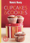 Cupcakes and Cookies by The Australian Women's Weekly (Paperback, 2007)