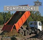 Dump Trucks by Dan Osier (Hardback, 2014)