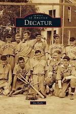 Decatur by Joe Earle (Hardback, 2010)