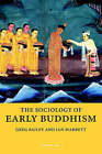 The Sociology of Early Buddhism by Greg Bailey, Ian Mabbett (Paperback, 2006)