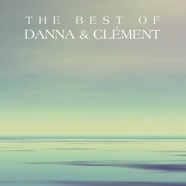 Danna & Clement - The Best of Danna & Clement