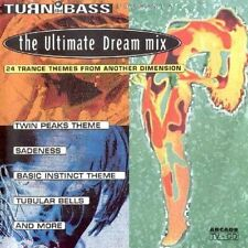 Turn up the Bass presents The ultimate dream mix (1993) [CD]