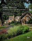 Stone Houses: Traditional Homes of R. Brognard Okie by John Milner, James B. Garrison (Hardback, 2013)