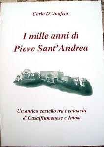 2012-STORIA-DI-PIEVE-SANT-039-ANDREA-TRA-CASALFIUMANESE-ED-IMOLA-CARLO-D-039-ONOFRIO