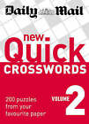 New Quick Crosswords: 200 Puzzles from Your Favourite Paper: v. 2 by Daily Mail (Paperback, 2008)