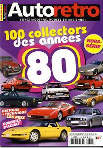 AUTO RETRO Hors Série 100 collectors des années 80