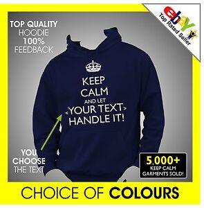 KEEP-CALM-AND-LET-your-text-HANDLE-IT-CUSTOM-PRINTED-PERSONALISED-Hoodie-Hoody