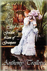 The Golden Lion of Granpere by Anthony Trollope (Hardback, 2009)