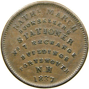 HARD TIMES Token 1837, Portsmouth, New Hampshire, March & Simes, Low 12; HT 194.