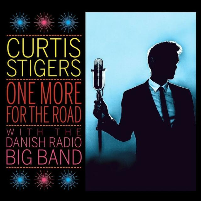 One More For The Road von Curtis Stigers (2017), Neu OVP, CD
