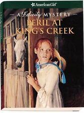 Peril at King's Creek : A Felicity Mystery by Elizabeth McDavid Jones (2006, Paperback)