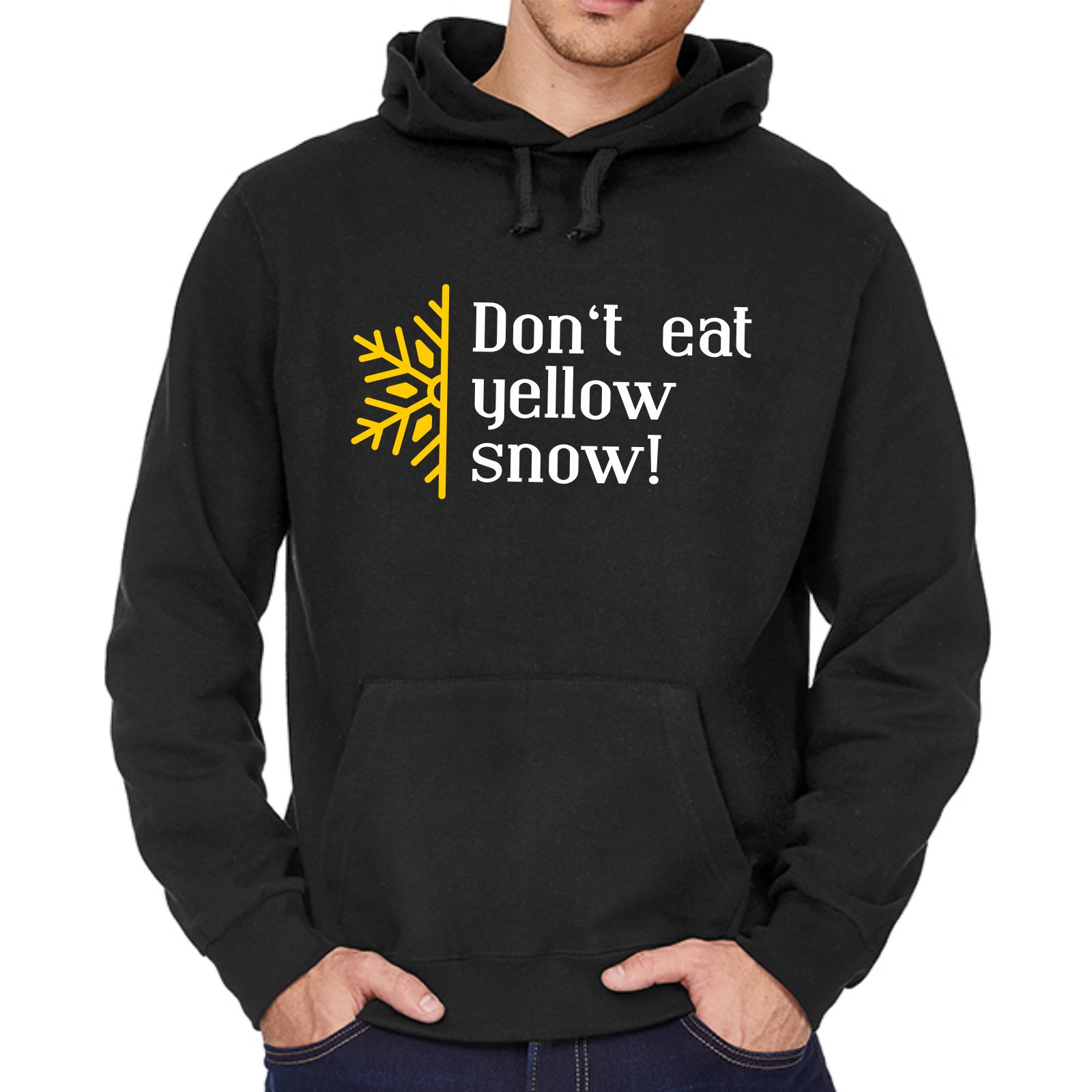 Don't eat Gelb Gelb Gelb snow Dont Sprüche Lustig Spaß Comedy Kapuzenpullover Hoodie | Gute Qualität  4cca55