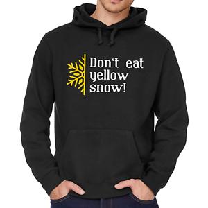 Don-039-t-eat-yellow-snow-Dont-Sprueche-Lustig-Spass-Comedy-Kapuzenpullover-Hoodie