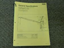Link Belt Tg 1900 Tower Gantry Crane Specifications Amp Lifting Capacities Manual