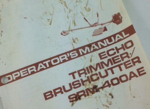 ECHO SRM-400AE TRIMMER BRUSHCUTTER OPERATORS OWNERS MANUAL MAINTENANCE 2 CYCLE