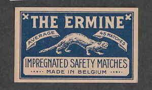 Ancienne étiquette Allumette Belgique BN2267 The Ermine 1 K8W8R6Ax-08070655-764390942